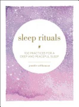 Bild på Sleep Rituals : 100 Practices for a Deep and Peaceful Sleep