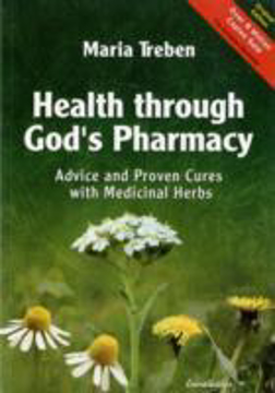 Bild på Health through gods pharmacy - advice and proven cures with medicinal herbs