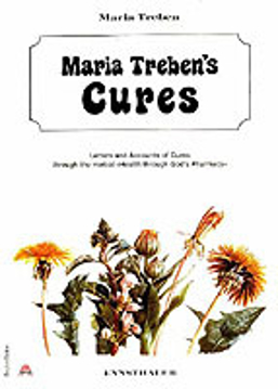 Bild på Maria trebens cures - letters and accounts of cures through the herbal heal